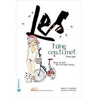 Les Từng Cen.ti.mét (Truyện Ngắn)