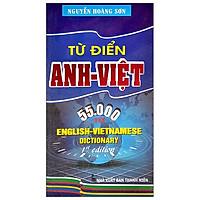 Từ Điển Anh - Việt (55.000 Từ)
