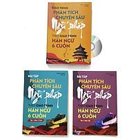Combo 3 sách: Giáo trình phân tích chuyên sâu Ngữ Pháp theo Giáo trình Hán ngữ 6 cuốn + Bài tập tập 1 (Hán 1-2-3-4) + Bài tập tập 2 (Hán 5-6) + DVD tài liệu
