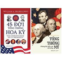 Combo Sách Về Lịch Sử Chính Trị Hoa Kỳ : 45 Đời Tổng Thống Hoa Kỳ (Bìa Cứng) + Tổng Thống Mỹ – Những Bài Diễn Văn Nổi Tiếng