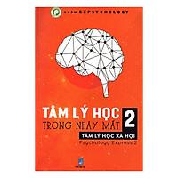 Tâm Lý Học Trong Nháy Mắt (Tập 2) - Tái...