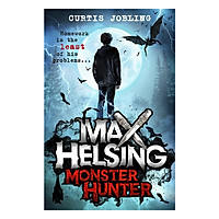 Max Helsing, Monster Hunter: Book 1 - Max Helsing