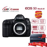 Máy ảnh Canon EOS 5D IV Body - Hàng Chính Hãng Lê Bảo Minh + KM Máy in ảnh phun màu Canon PIXMA TS6370