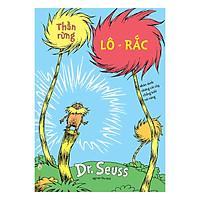 Dr. Seuss  –  Thần Rừng Lô-Rắc