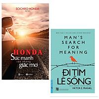 Combo 2 cuốn sách hay nhất về kĩ năng sống: Honda - Sức Mạnh Của Những Giấc Mơ + Đi Tìm Lẽ Sống ( Tặng kèm Bookmark Happy Life)
