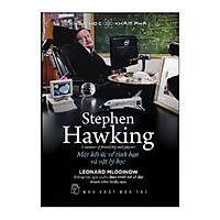 Stephen Hawking, Một Hồi Ức Về Tình Bạn Và Vật Lý Học