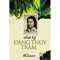 Sách - Nhật ký Đặng Thị Thùy Trâm (tặng kèm bookmark thiết kế)