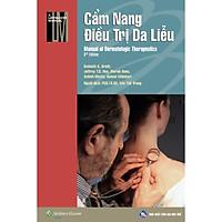 Cẩm nang điều trị Da liễu bản thứ 8 (tiếng Việt) - Manual of Dermatologic Therapeutics 8th edition - Tặng kèm Phụ chương màu
