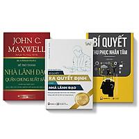 Combo 3 cuốn Để trở thành nhà LĐ quần chúng xuất sắc + Bí quyết ra quyết định + Bí quyết thu phục nhân tâm