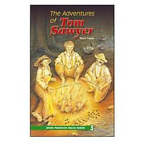 Oxford Progressive English Readers New Edition 3: The Adventures of Tom Sawyer