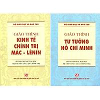 Combo 2 cuốn Giáo Trình Kinh Tế Chính Trị Mác – Lênin  + Giáo Trình Tư Tưởng Hồ Chí Minh (Dành Cho Bậc Đại Học HỆ CHUYÊN Lý Luận Chính Trị)