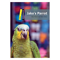 Oxford Dominoes Level 1: Jake'S Parrot