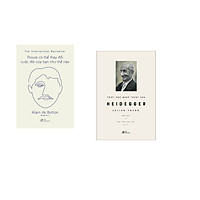 Combo 2 cuốn sách: Proust có thể thay đổi cuộc đời bạn như thế nào  + Triết học nghệ thuật của Heideger