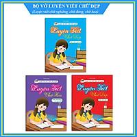 Vở luyện viết chữ đẹp - Bộ 3 quyển Luyện nét chữ, rèn nết người (Dành cho học sinh tiểu học và các bạn tập viết chữ đẹp)