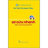 BSRCBY - Sơ Cứu Nhanh - Cẩm Nang Cho Mọi Gia Đình