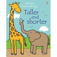 Usborne That's not my: Taller and Shorter