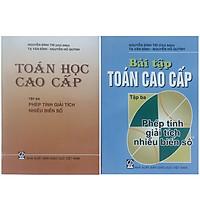 Combo Bộ Sách Toán Cao Cấp Tập 3 + Bài Tập Toán Cao Cấp Tập 3 ( Phép Tính  Giải Tích Nhiều Biến Số)