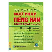 Ngữ Pháp Tiếng Hàn Thông Dụng - Trung Cấp( tặng kèm bookmark ngẫu nhiên )