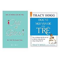 Combo 2 Cuốn Nuôi Dạy Trẻ: Chat Với Bác Sĩ - Bác Sĩ Riêng Của Bé Yêu + Đọc Vị Mọi Vấn Đề Của Trẻ (Trợ Thủ Đắc Lực Dành Cho Các Bậc Phụ Huynh/ Tặng Kèm Bookmark Happy Life)