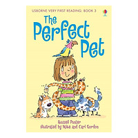 Usborne Very First Reading: 3. The Perfect Pet