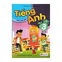 Tiếng Anh Lớp 3 - Tập 1 - Sách Học Sinh