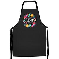Tạp Dề Làm Bếp In Hình Mothers Day - Best Mom Ever
