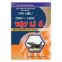 Phát Triển Tư Duy Đột Phá Giải Bài Tập Tài Liệu Dạy - Học Vật Lí Lớp 6