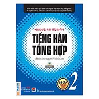 Tiếng Hàn Tổng Hợp Dành Cho Người Việt Nam - Sơ Cấp 2 (Bản Đen Trắng)