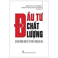 Sách: Đầu Tư Chất Lượng - Sở Hữu Những Công Ty Tốt Nhất Trong Dài Hạn
