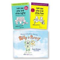Bộ Sách 3 Cuốn: Những Cuộc Phiêu Lưu Của Billy Và Penny + Nói sao cho trẻ chịu nghe và nghe sao cho trẻ chịu nói + Nói Sao Cho Trẻ Chịu Học Ở Nhà Và Ở Trường