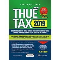 Thuế TAX 2019 - Biểu Thuế Xuất Khẩu - Nhập Khẩu Và Thuế GTGT Hàng Nhập Khẩu (Song Ngữ Anh - Việt)