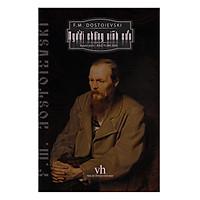 Người chồng vĩnh cửu - Tiểu thuyết kiệt tác của đại văn hào người Nga F.M. Dostoievski