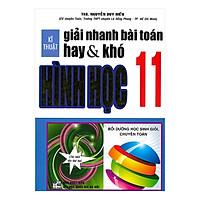 Kĩ Thuật Giải Nhanh Bài Toán Hay & Khó Hình Học 11