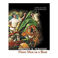 Collins Classics: Three Men In A Boat