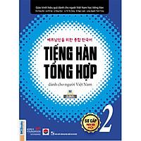 Sách Giáo Trình Tiếng Hàn tổng hợp dành cho người Việt Nam - sơ cấp 2-Bản Đen Trắng-Học Kèm App Online