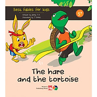 The hare and the tortoise ( Best fables for kids) Truyện tranh đơn ngữ cho thiếu nhi