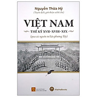 Việt Nam Thế Kỷ XVII - XVIII - XIX