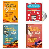 Combo 4 sách: Giáo trình phân tích chuyên sâu Ngữ Pháp theo Giáo trình Hán ngữ 6 cuốn + Bài tập tập 1 (Hán 1-2-3-4) + Bài tập tập 2 (Hán 5-6) và  Phát triển từ vựng tiếng Trung Ứng dụng (in màu) (Có Audio nghe) + DVD tài liệu