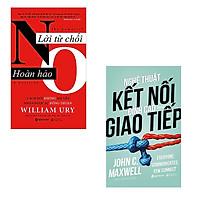 Bộ 2 cuốn sách về nghệ thuật giao tiếp: Lời Từ Chối Hoàn Hảo - Nghệ Thuật Kết Nối Đỉnh Cao Trong Giao Tiếp