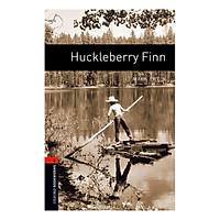 Oxford Bookworms Library (3 Ed.) 2: Huckleberry Finn