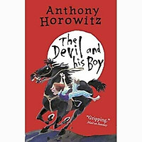 The Wickedly Funny Anthony Horowitz: The Devil And His Boy