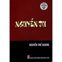 Tiểu thuyết lịch sử - Nguyễn Du