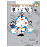 Fujiko F Fujio Đại Tuyển Tập - Doraemon Truyện Ngắn Tập 7 (Tái Bản 2019)