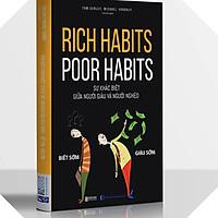Rich habits, Poor habits: Sự khác biệt giữa người giàu và người nghèo (TẶNG Kèm Bút Phản Quang )
