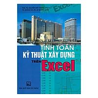Tính Toán Kỹ Thuật Xây Dựng Trên Excel