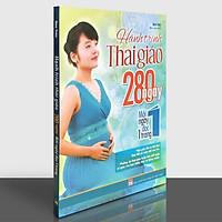 Sách: Hành Trình Thai Giáo - 280 Ngày - Mỗi Ngày Đọc Một Trang