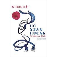Hồ Xuân Hương - Tài Năng Và Bí Ẩn