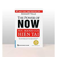 Cuốn Sách Kỹ Năng Sống Hay Để Thành Công: Sức Mạnh Của Hiện Tại (Tái Bản) / Tặng Kèm Bookmark Happy Life