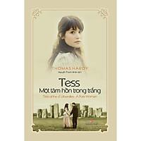 Tess Một Tâm Hồn Trong Trắng