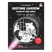 Sách Tương Tác - Sách Chiếu Bóng - Bedtime Shadow - Truyện Kể Trên Tường - Chúc Mẹ Ngủ Ngon!